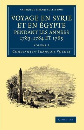 Voyage en Syrie et en Égypte pendant les années 1783, 1784 et 1785: Volume 2