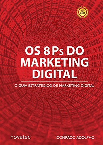 Os 8 Ps do Marketing Digital: O Guia Estratégico de Marketing ...