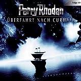 Perry Rhodan: Überfahrt nach Curhafe
