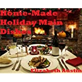 Home-Made Holiday Main Dishes (English Edition)