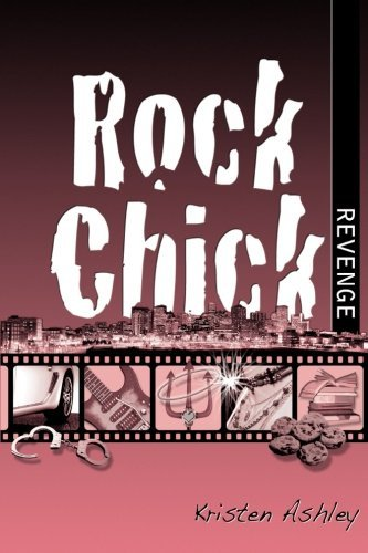 Rock Chick Revenge (Volume 5) by Kristen Ashley (2013-04-18)
