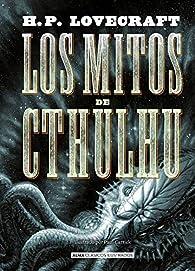 Los mitos de Cthulhu par H. P. Lovecraft