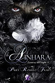 Ainhara : Crónicas del confín II par  Paula Rosselló Frau