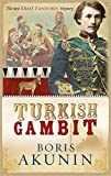 Turkish Gambit (Erast Fandorin, No. 2) (Erast Fandorin 3) by Boris Akunin (2005-10-05) - Boris Akunin