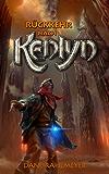 Rückkehr nach Kenlyn (Die Kenlyn-Chroniken, Band 2)