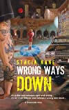 Wrong Ways Down (Downside Ghosts)
