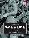 """Save & Love: Ihr Großer Abend (""""Save & Love""""-Serie Episode 2)"""