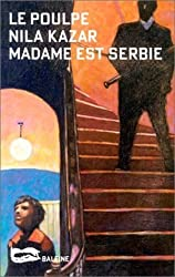 Madame est Serbie