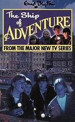 The Ship of Adventure: Novelisation (Enid Blyton's Adventure)