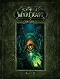 World of Warcraft: Chroniken Bd. 2 - Blizzard Entertainment