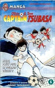 Captain Tsubasa - Olive et Tom Edition simple Tome 6
