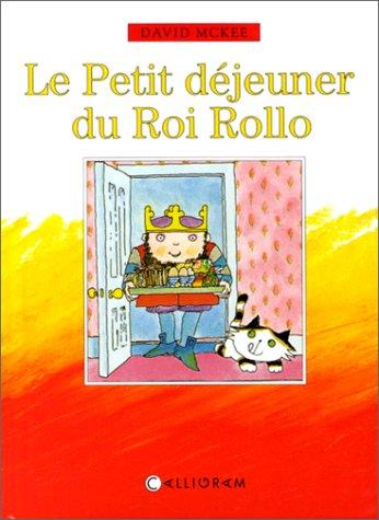 LE PETIT DEJEUNER DU ROI ROLLO