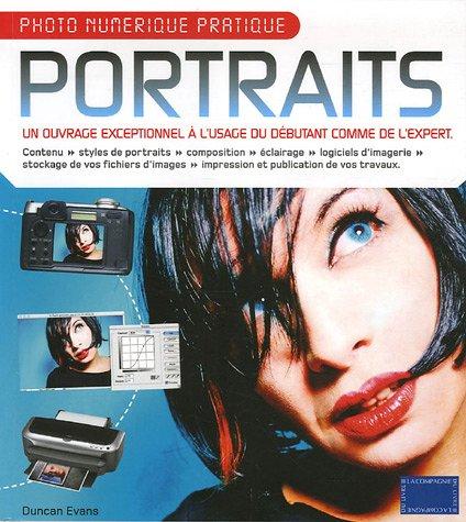 Portraits : Photo numérique pratique par Duncan Evans