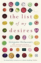 The List of my Desires by Delacourt, Gregoire (2014) Paperback