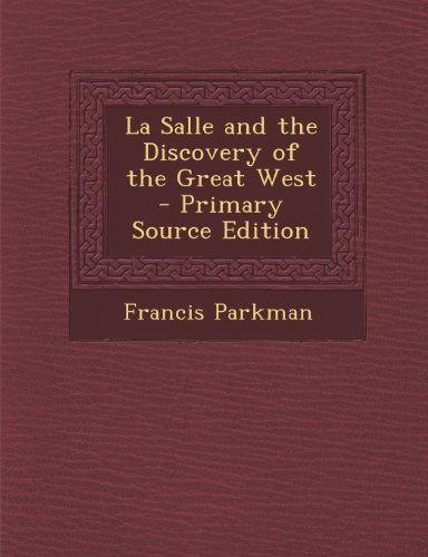la-salle-and-the-discovery-of-the-great-west