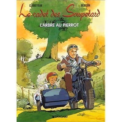 Le Cadet des Soupetard, tome 4 : L'arbre au Pierrot