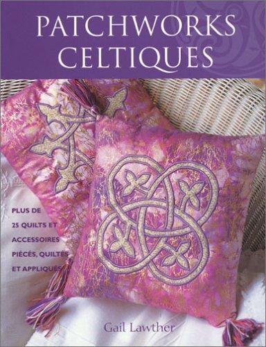Patchworks celtiques