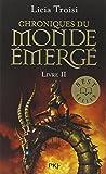 CHRONIQUES DU MONDE EMERGE T02 LA MISSION DE SENNAR (02)