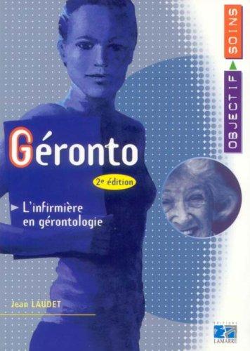 Géronto : L'infirmière en gérontologie