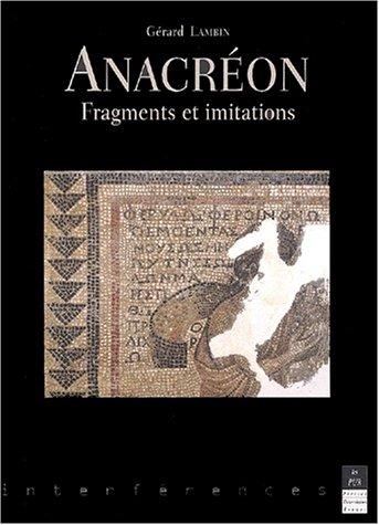 Anacréon. Fragments et imitations