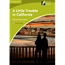 A Little Trouble in California Level Starter/Beginner American English Edition-