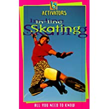 Activators In Line Skating: All You Need to Know