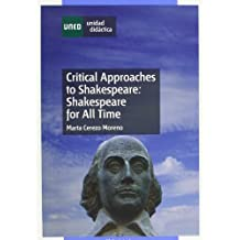 Critical Approaches To Shakespeare: Shakespeare For All Time (UNIDAD DIDÁCTICA)
