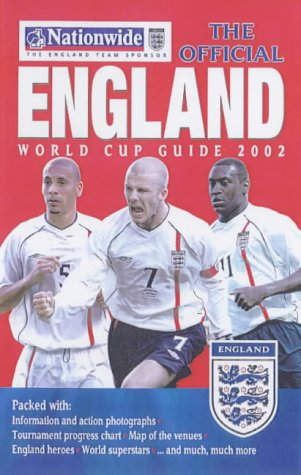 The Official England World Cup Guide 2002 (World Cup 2002) por Gerry Cox