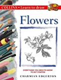 Collins Learn to Draw – Flowers (Collins Learn to Draw S.)