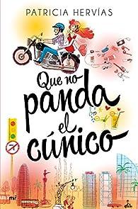 Que no panda el cúnico par Patricia Hervías