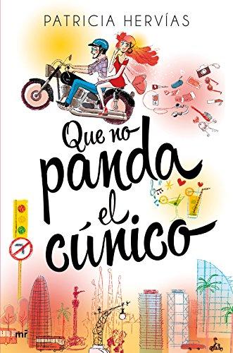 Que no panda el cúnico por Patricia Hervías