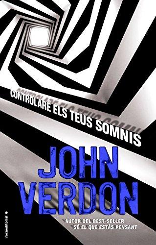 Controlaré els teus somnis (Sèrie David Gurney Book 5) (Catalan Edition) por John Verdon