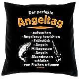 Kissenbezug 40x40 als Geschenk für Angler und Fischer: Der perfekte Angeltag: Aufwachen....