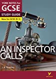 An Inspector Calls: York Notes for GCSE (9-1) 2015