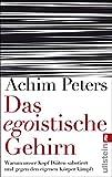 Das egoistische Gehirn (Amazon.de)
