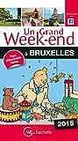 Un Grand Week-End à Bruxelles 2015