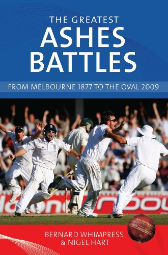 The Greatest Ashes Battles: From Melbourne 1877 to the Oval 2009 (English Edition) por Bernard Whimpress