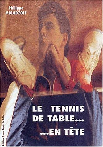 Le tennis de table... en tête. : Préparation mentale appliquée à la Compétition