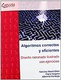 Algoritmos correctos y eficientes: Diseño razonado ilustrado con ejercicios (Texto (garceta))