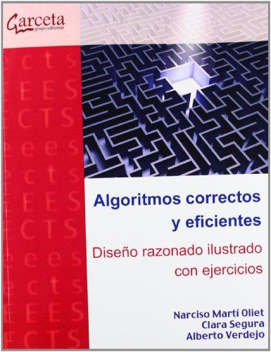 Algoritmos correctos y eficientes : diseño razonado ilustrado con ejercicios