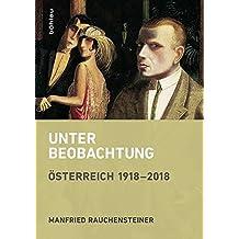 Unter Beobachtung: Österreich 1918-2018