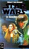 Telecharger Livres Star wars la crise de la flotte noire tome 2 Le bouclier furtif (PDF,EPUB,MOBI) gratuits en Francaise