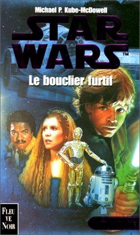 Star wars, la crise de la flotte noire, tome 2 : Le bouclier furtif