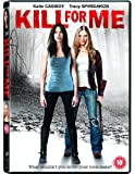 Kill For Me [DVD] [2013]
