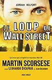 Telecharger Livres LE LOUP DE WALL STREET (PDF,EPUB,MOBI) gratuits en Francaise