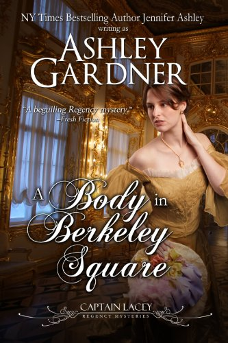 A Body in Berkeley Square (Captain Lacey Regency Mysteries Book 5) (English Edition)