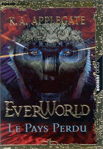 Everworld, tome 2 : le pays perdu par K. A. Applegate