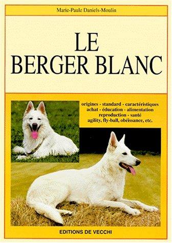 Le Berger blanc par Daniels-Moulin
