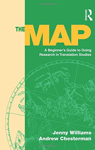 The Map: A Beginner's Guide to Doing Research in Translation Studies por Jenny Williams