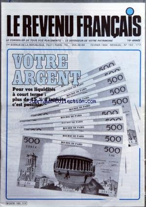 REVENU FRANCAIS (LE) [No 163] du 01/02/1984 - VOTRE ARGENT